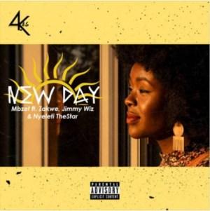 MBzet - New Day Ft. Zakwe, Jimmy Wiz & Nyeleti The Star